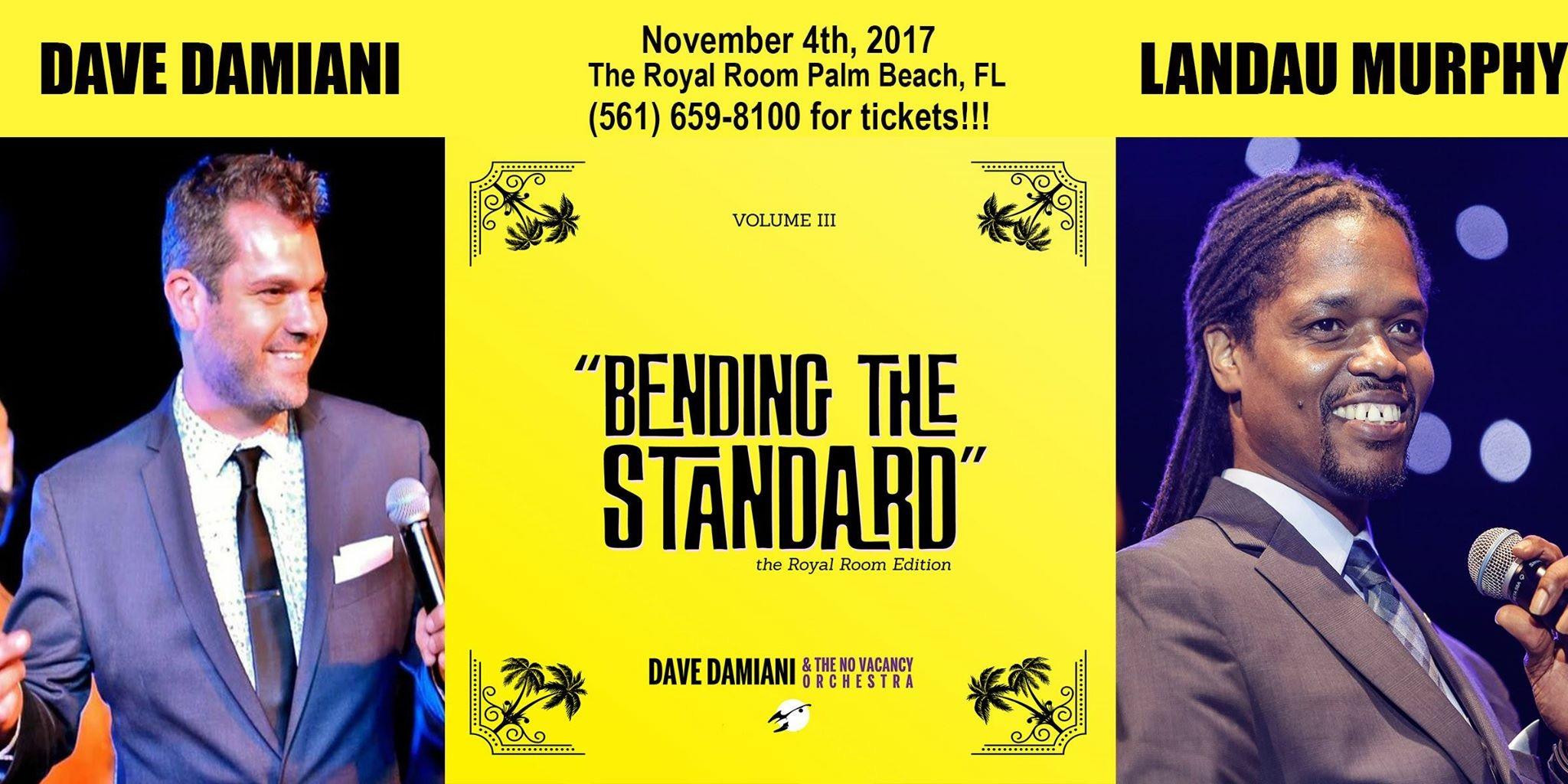BENDING THE STANDARD - Dave Damiani & Landau Murphy Jr