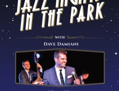 Dave Damiani Jazz Nights In The Park - Sponsored by CITI & The Grove
