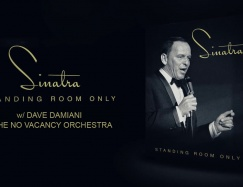 Joe Piscopo, Dave Damiani & The No Vacancy Orchestra - Sinatra Standing Room Only - Bethesda, MD