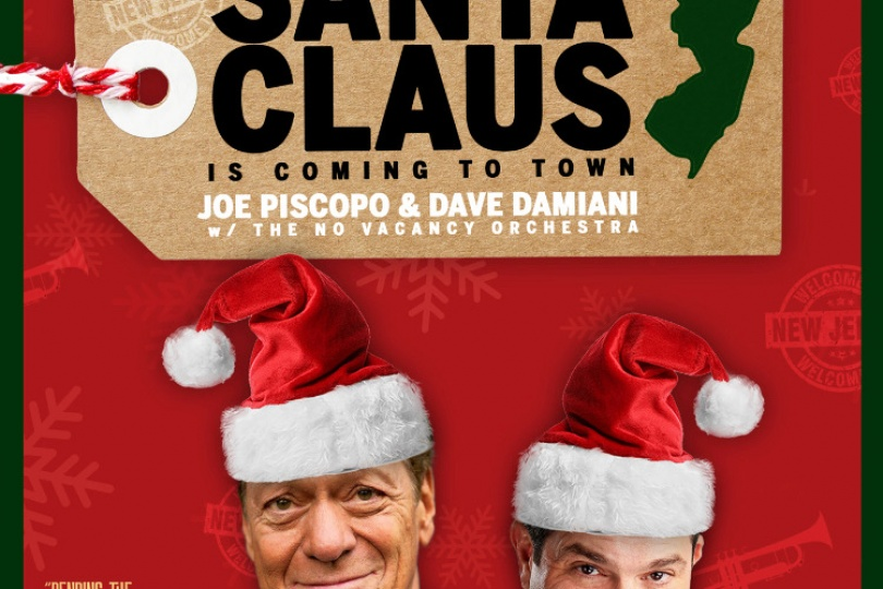 Joe Piscopo w/ Dave Damiani & The No Vacancy Orchestra - Santa Claus Is Coming To Town